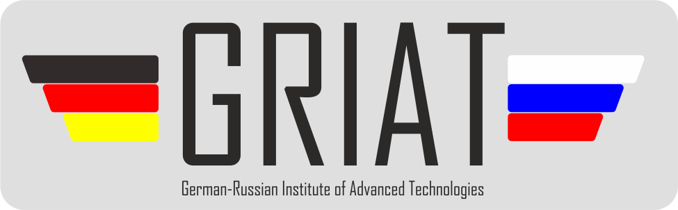 German-Russian Institute of Advanced Technologies (GRIAT - ГРИНТ )